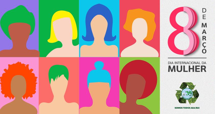 Comemore o Dia Internacional da Mulher com a AEA/BA