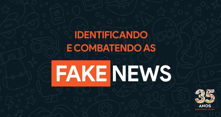 Aprenda a identificar e combater as fake news