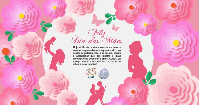 Dia das Mães AEA/BA