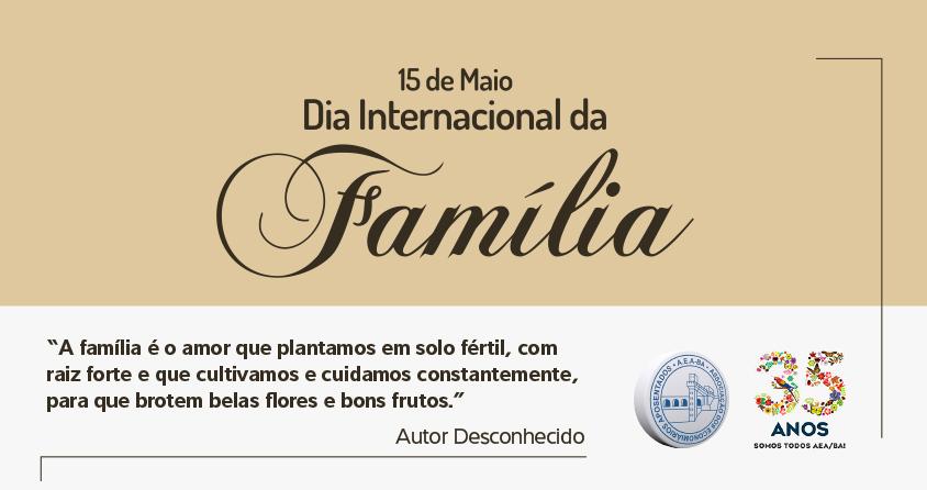 Feliz Dia Internacional da Família