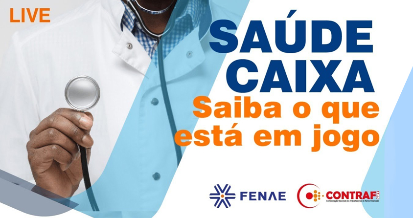 FENAE e Contraf promovem bate-papo ao vivo sobre Saúde Caixa; saiba como assistir